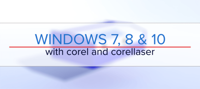 Windows 10 and CorelLaser