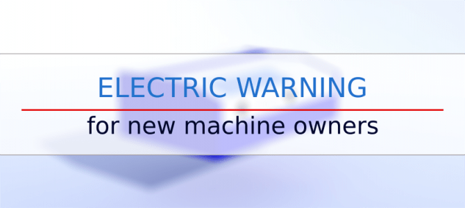 Warning for new machine owners – grounding issues